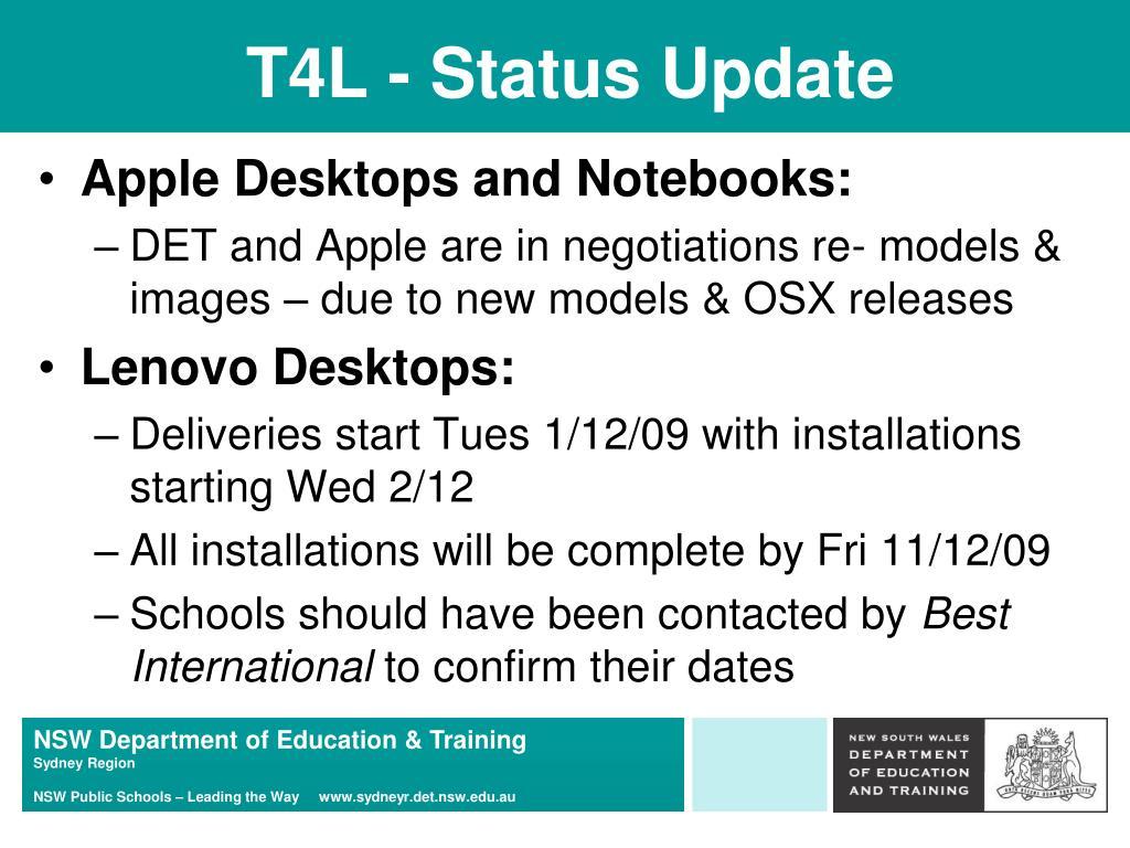 T4L - Status Update