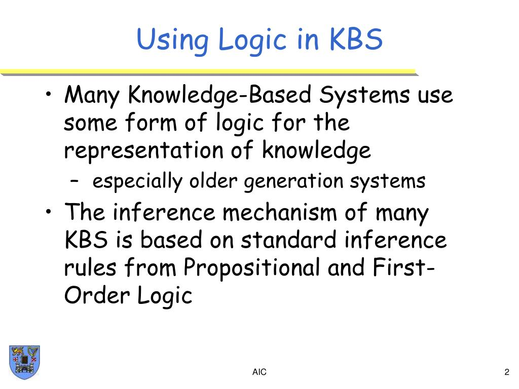Using Logic in KBS