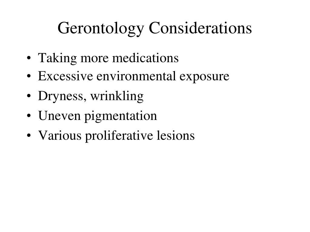 Gerontology Considerations