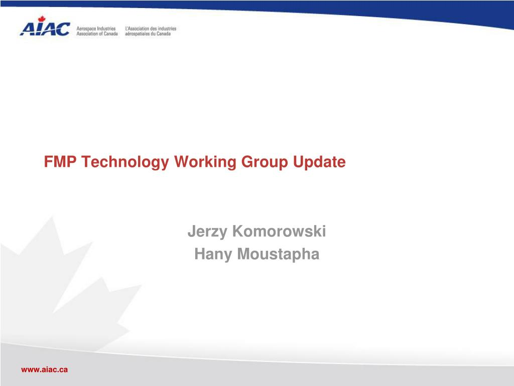 FMP Technology Working Group Update