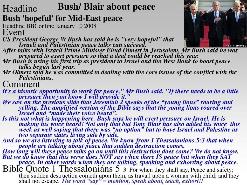 Bush/ Blair about peace