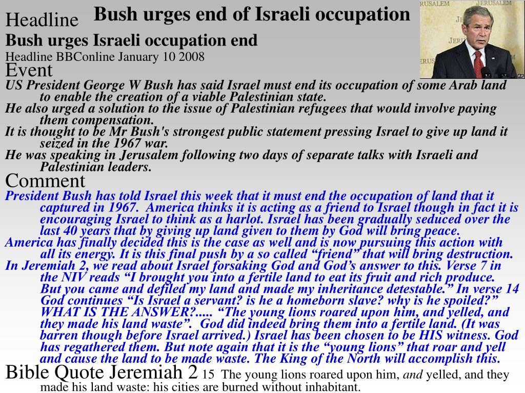 Bush urges end of Israeli occupation