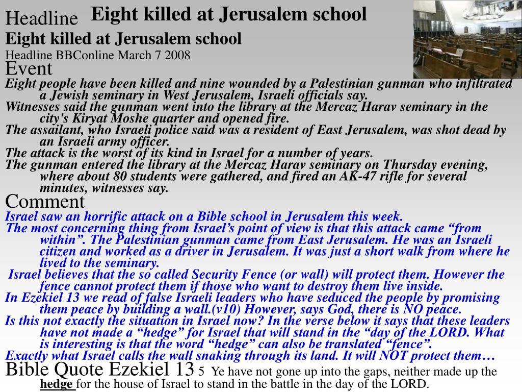 Eight killed at Jerusalem school