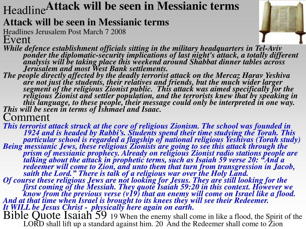 Attack will be seen in Messianic terms