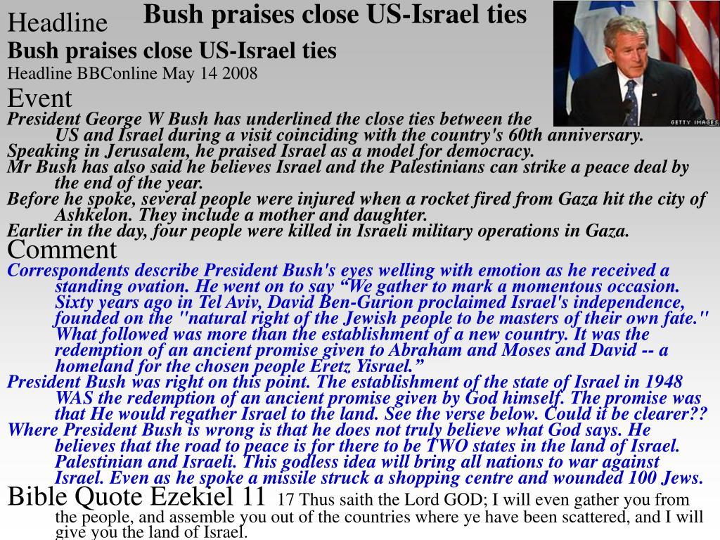 Bush praises close US-Israel ties
