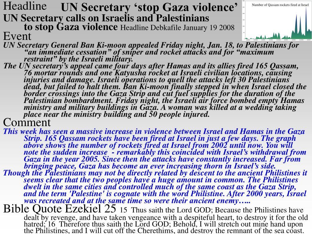 UN Secretary 'stop Gaza violence'