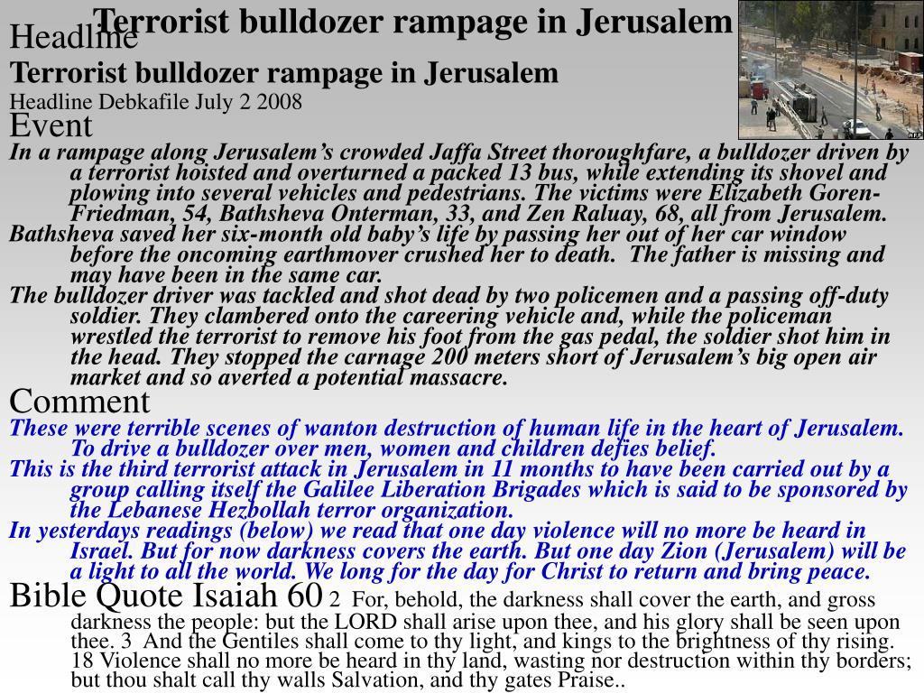 Terrorist bulldozer rampage in Jerusalem
