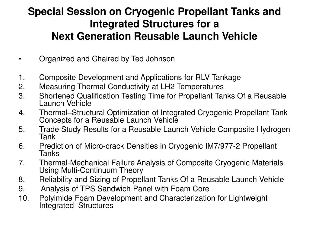Special Session on Cryogenic Propellant Tanks and Integrated Structures for a