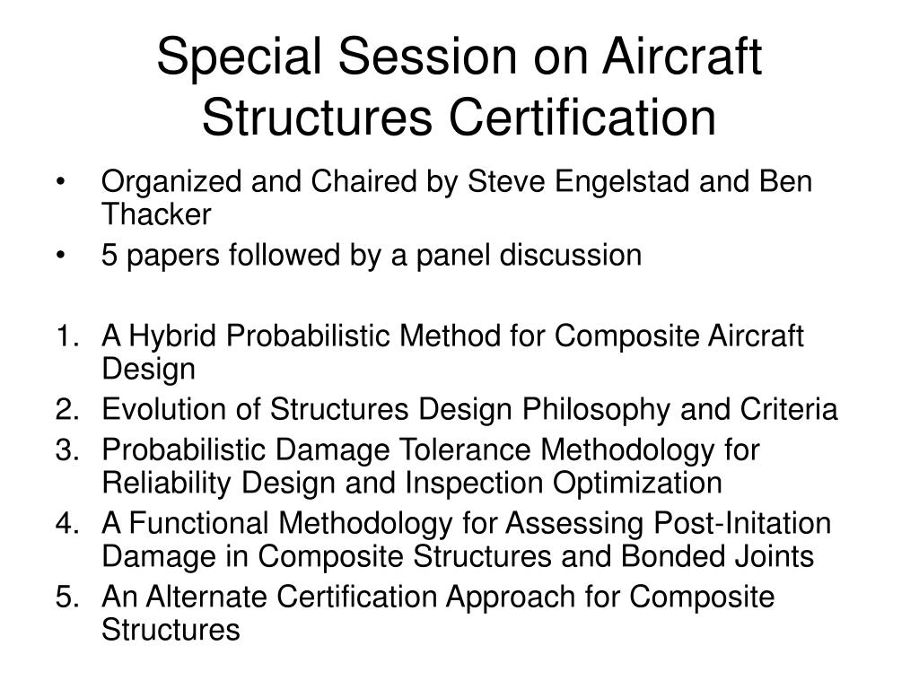 Special Session on Aircraft Structures Certification