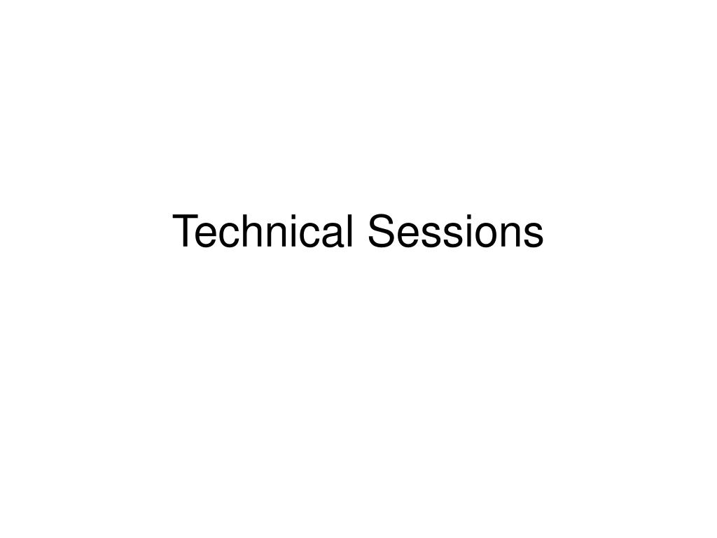 Technical Sessions