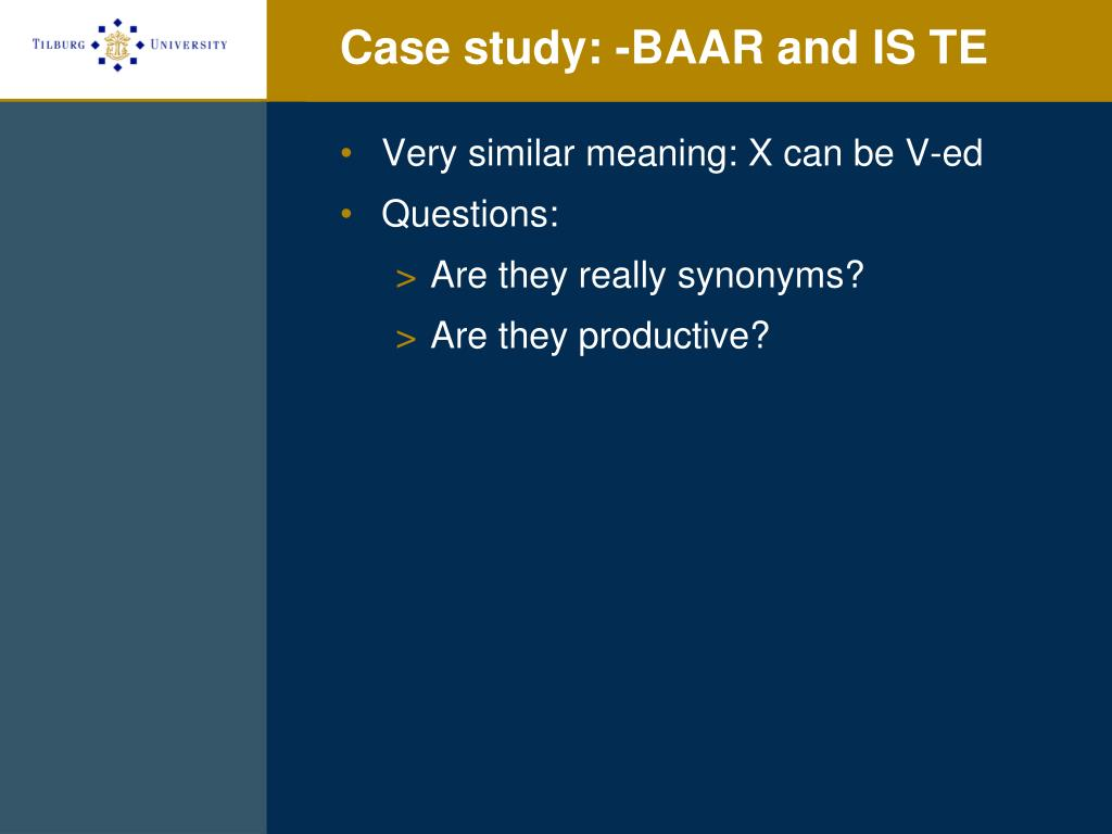 Case study: -BAAR and IS TE