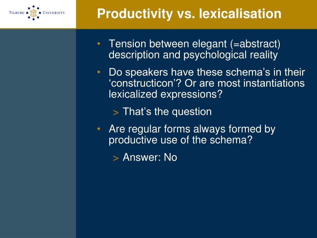 Productivity vs. lexicalisation