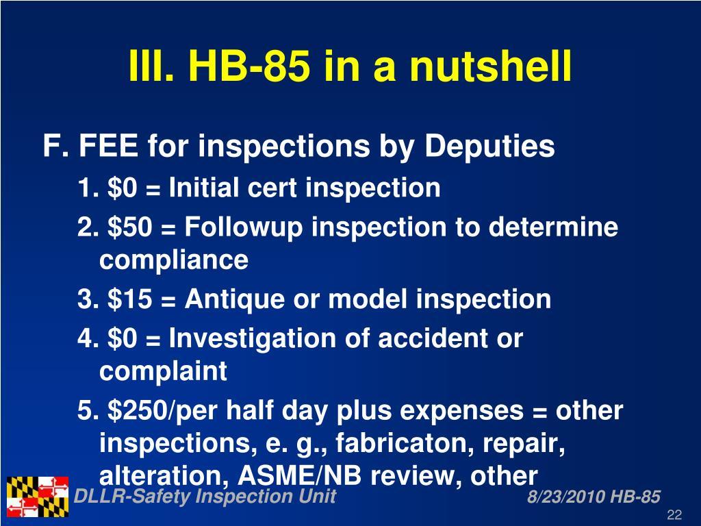 III. HB-85 in a nutshell