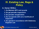 iv existing law regs policy