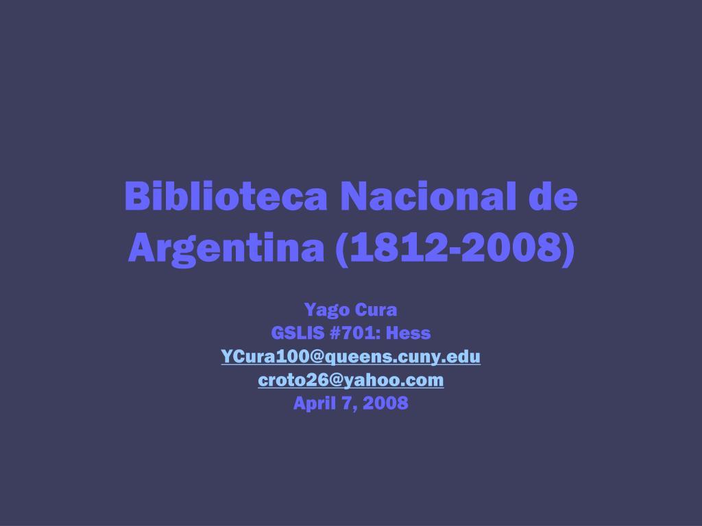 biblioteca nacional de argentina 1812 2008
