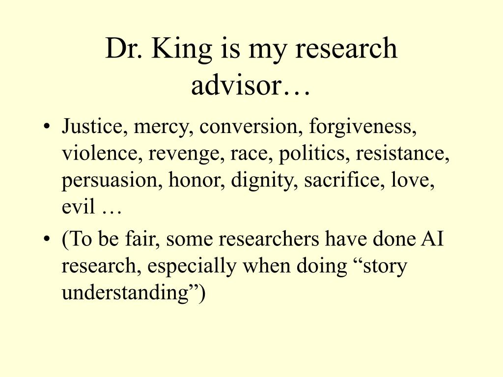 Dr. King is my research advisor…