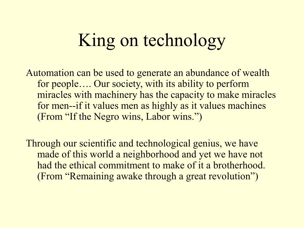 King on technology