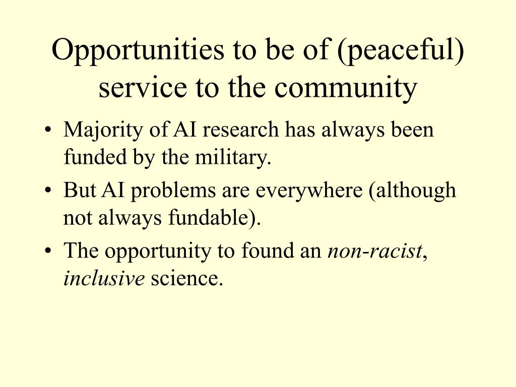 Opportunities to be of (peaceful) service to the community