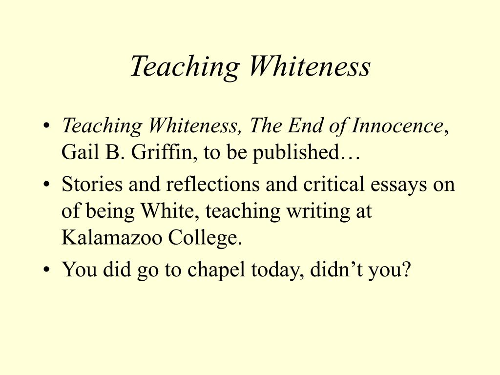 Teaching Whiteness