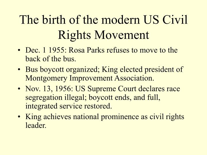The birth of the modern us civil rights movement