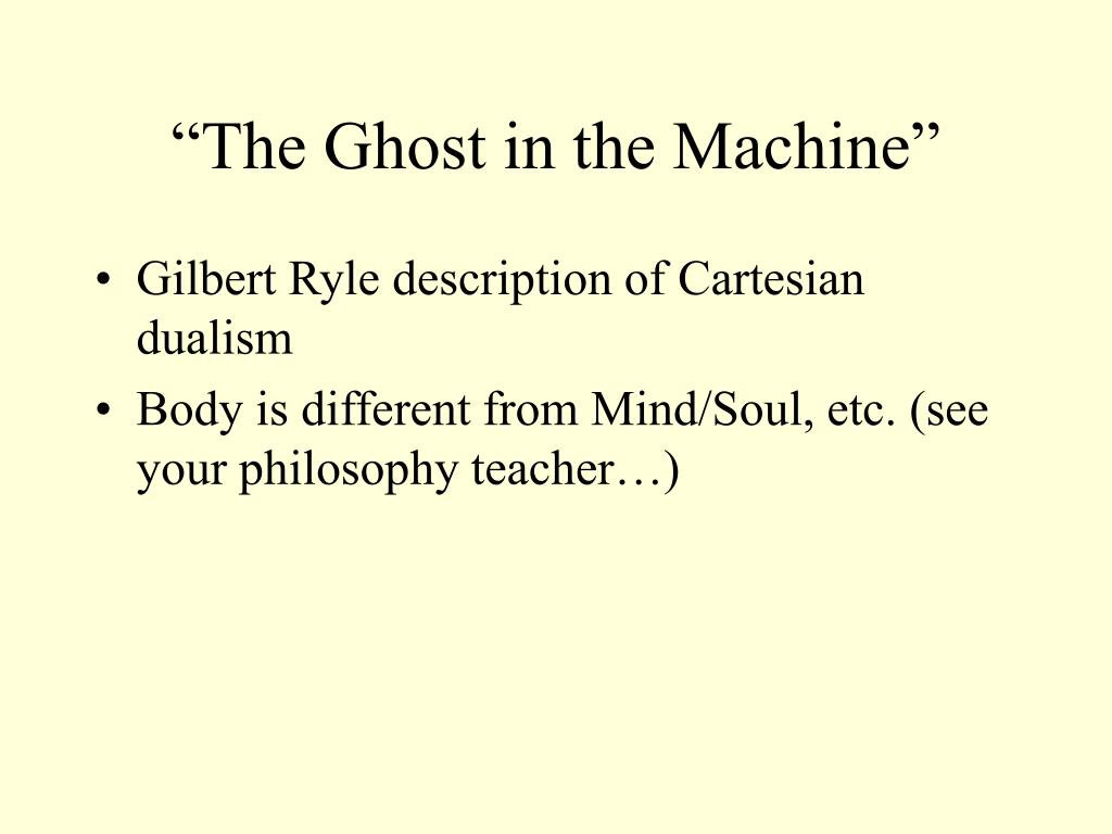 """The Ghost in the Machine"""