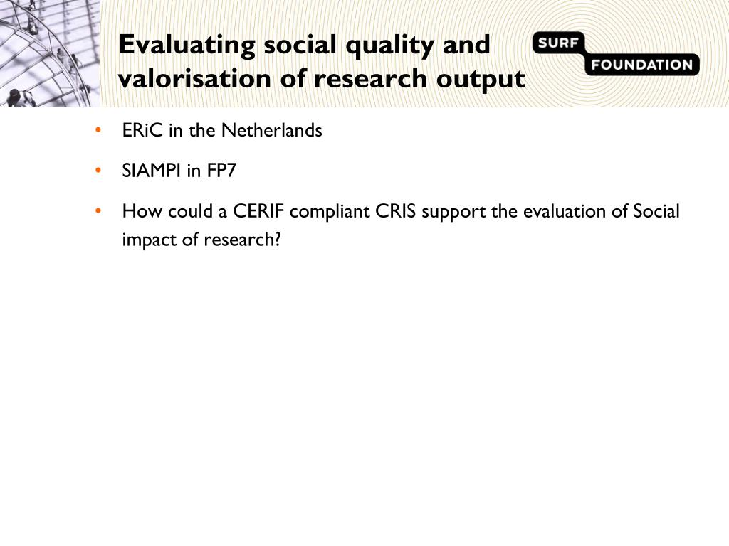 Evaluating social quality and valorisation of research output