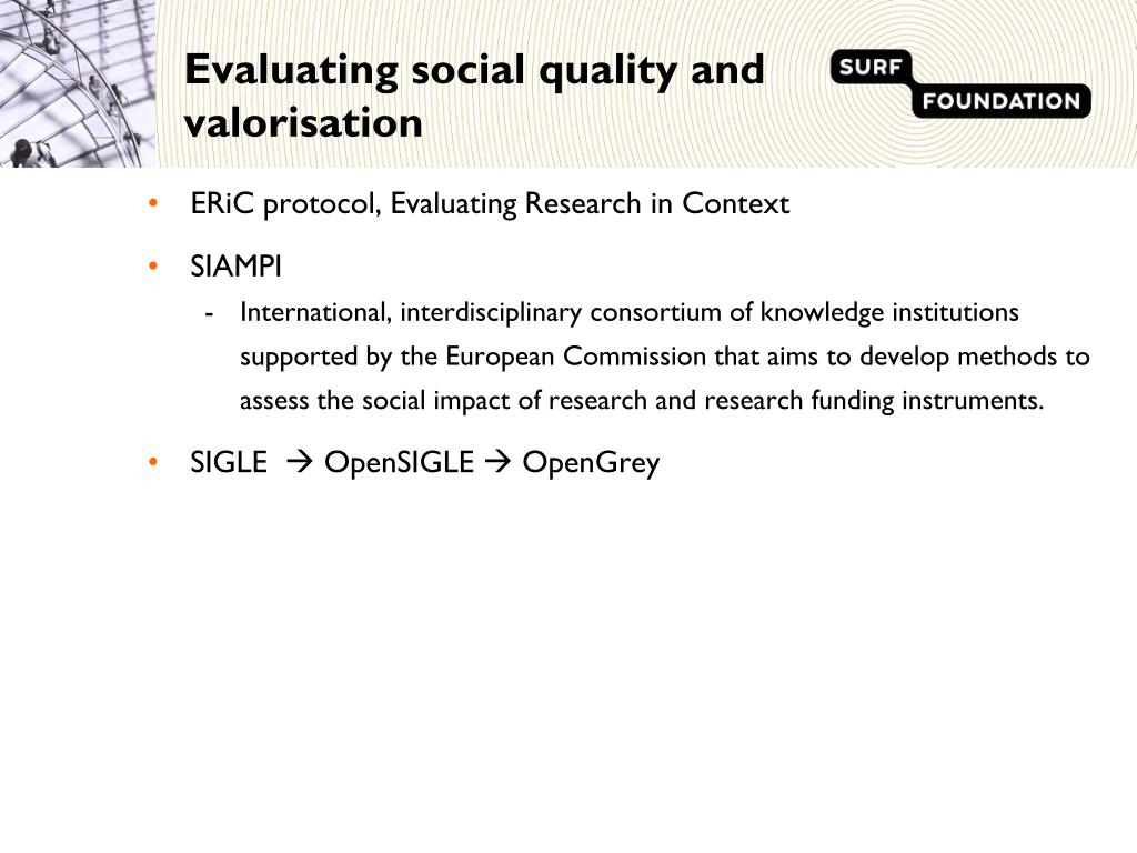 Evaluating social quality and valorisation