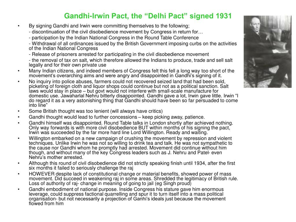 "Gandhi-Irwin Pact, the ""Delhi Pact"" signed 1931"