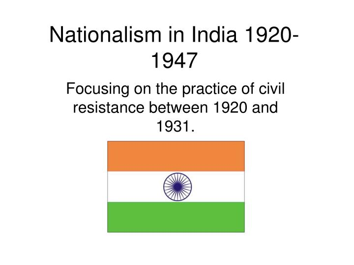 Nationalism in india 1920 1947 l.jpg