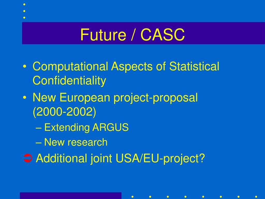 Future / CASC