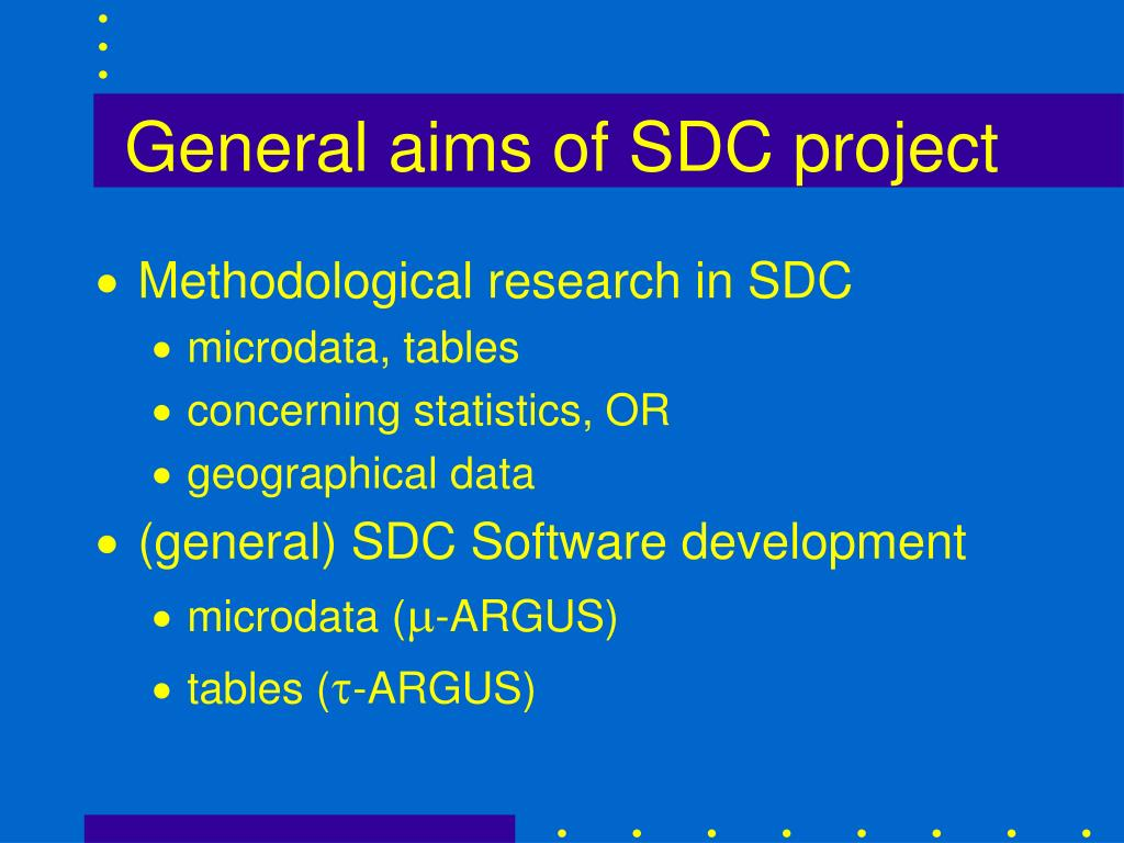 General aims of SDC project