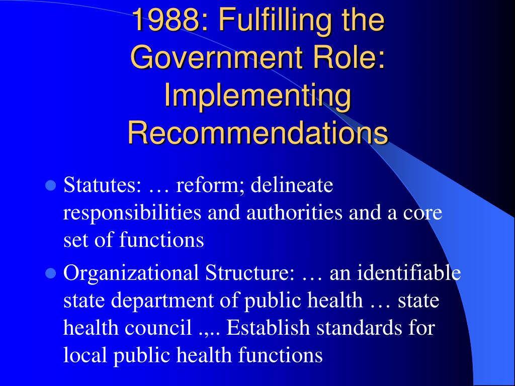 1988: Fulfilling the Government Role: Implementing Recommendations