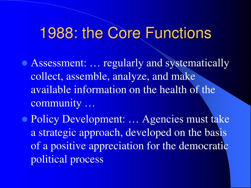 1988: the Core Functions