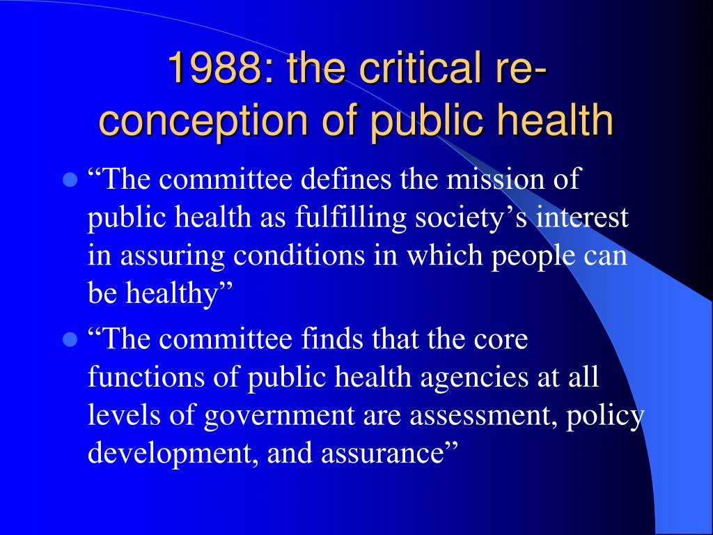 1988: the critical re-conception of public health