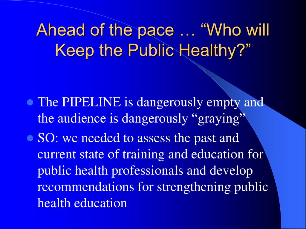"Ahead of the pace … ""Who will Keep the Public Healthy?"""