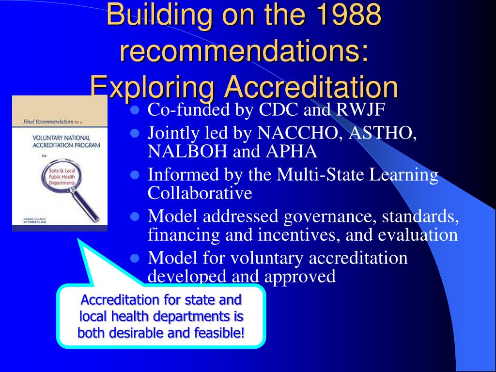 Building on the 1988 recommendations: Exploring Accreditation