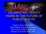 celebrating twenty years in the future of public health