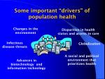 some important drivers of population health