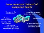 some important drivers of population health45