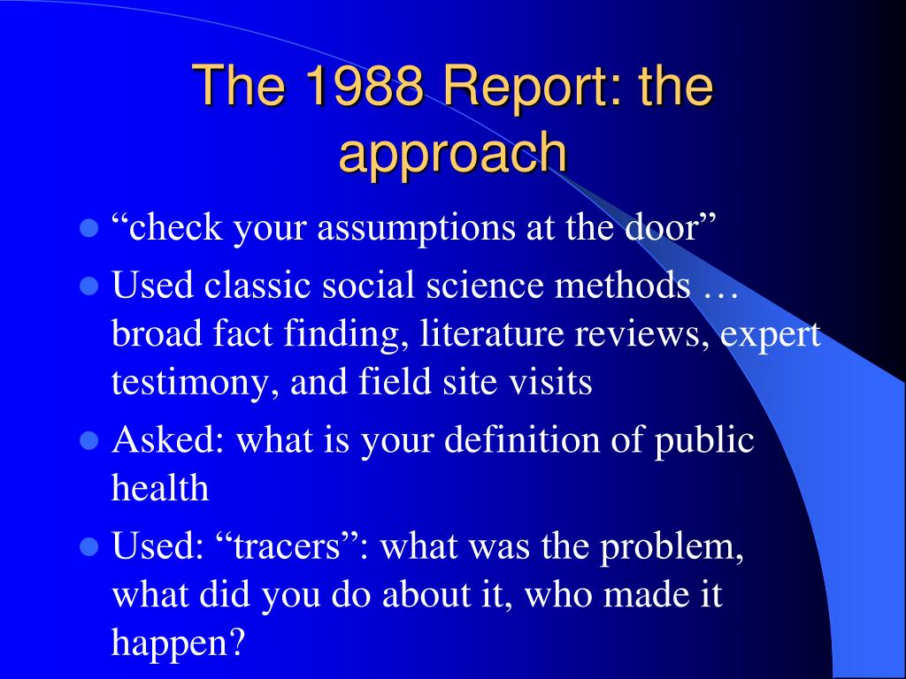 The 1988 Report: the approach