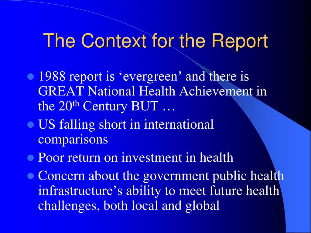 The Context for the Report