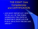 the eight core competencies and certification69