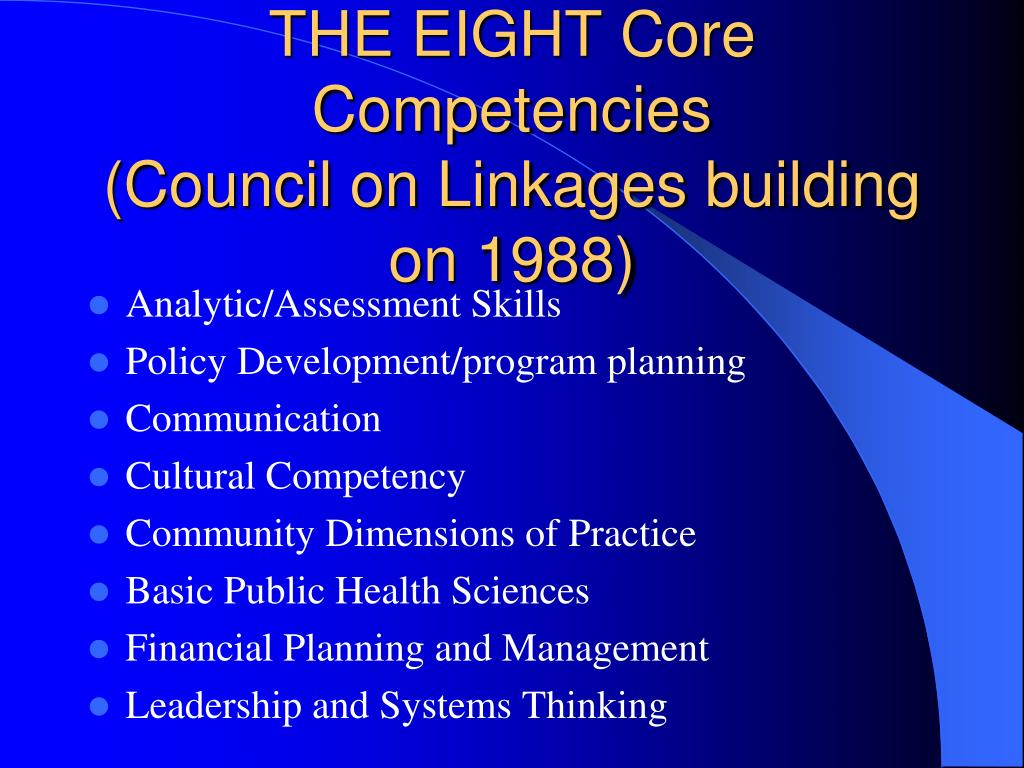THE EIGHT Core Competencies