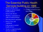 the essential public health services building on 1988