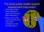 the local public health system assessment instrument74