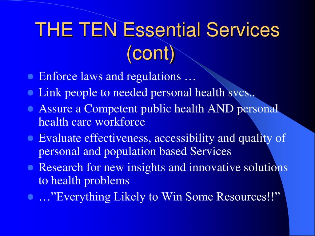 THE TEN Essential Services (cont)