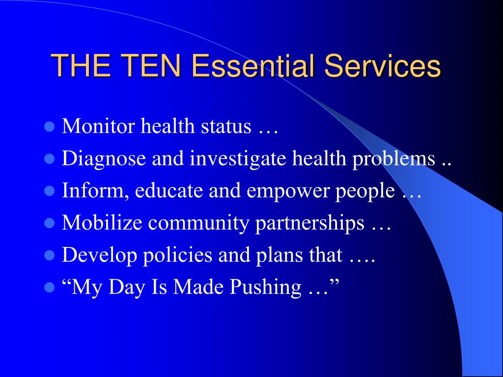 THE TEN Essential Services