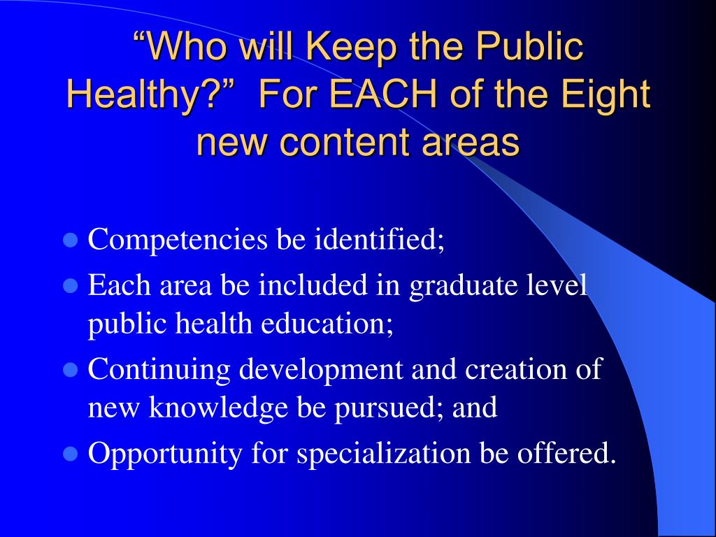 """Who will Keep the Public Healthy?""  For EACH of the Eight new content areas"