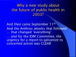 why a new study about the future of public health in 2003