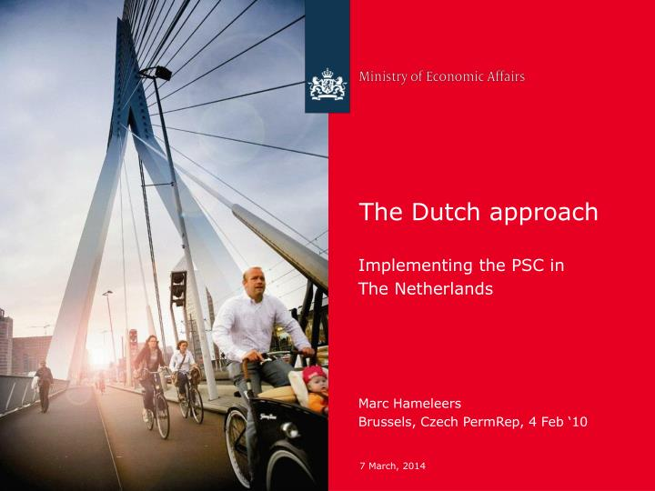 The dutch approach